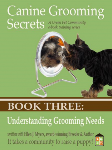 The Young Puppy's Grooming Needs, Grooming for Health, and Basic Grooming Needs